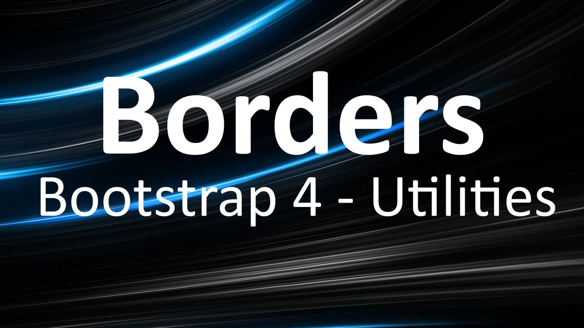Bootstrap 4 - Управление границами